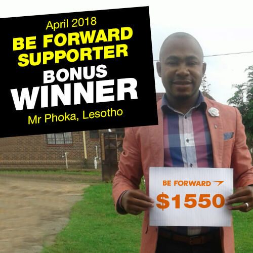 April 2018 BE FORWARD SUPPORTER BONUS WINNER